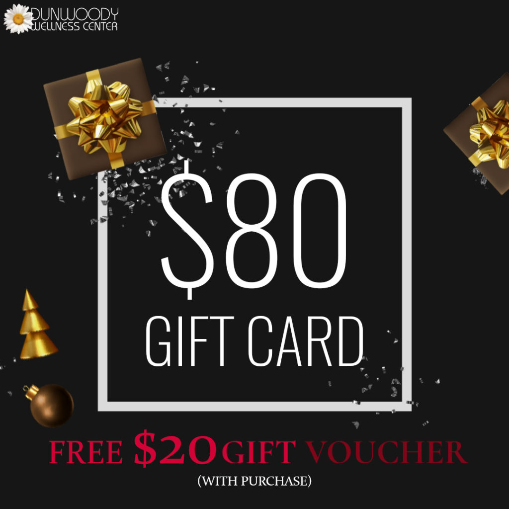 Holidays Gift Card $50 Value - Get Free $10 Gift Voucher (With Purchase) |  Dunwoody Wellness Center